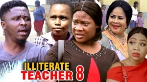 ILLITERATE TEACHER SEASON 1  (2020) (Nollywood Movie)