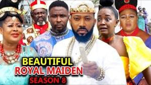 Beautiful Royal Maiden Season 8 (2020 Nollywood Movie)