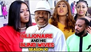 Billionaire And His Blind Wives Season 8
