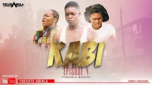 TheCute Abiola – KABI Episode 4 (TROUBLE MAKER) (Comedy Video)
