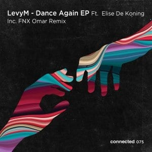 LevyM, Elise De Koning – Dance Again (FNX Omar Remix)