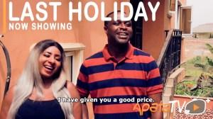Last Holiday (2021 Yoruba Movie)