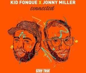 Kid Fonque & Jonny Miller – Get Off Ya Ass