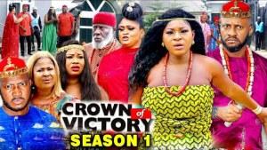 Crown of Victory Season 1 (2020 Nollywood Movie)