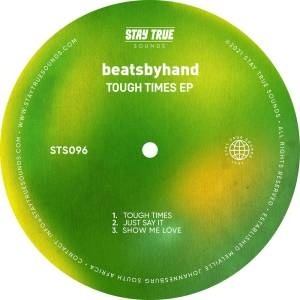 beatsbyhand – Tough Times