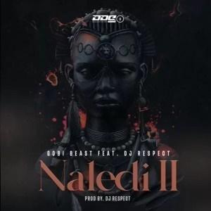 Gobi Beast – Naledi II Ft. DJ Respect