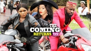 The Coming Returns (2020 Nollywood Movie)