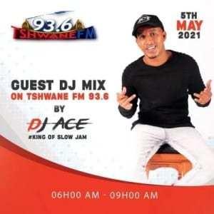 DJ Ace – Tshwane FM (Guest Mix)