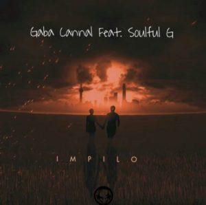 Gaba Cannal – iMpilo ft. SoulfulG