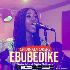 Chidinma Okere – Ebube Dike