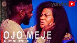 Ojo Meje (2021 Yoruba Movie)