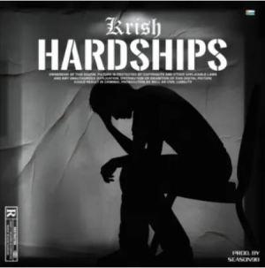 Krish – Hardships