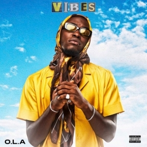 O.L.A – Vibes (Video)