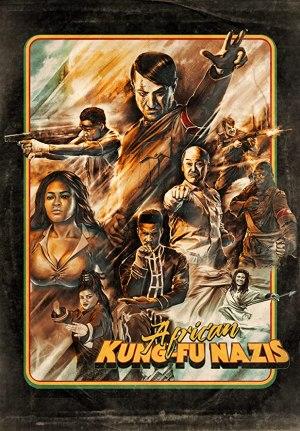 African Kung-Fu Nazis (2020)