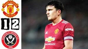 Manchester United vs Sheffield United 1 - 2 (EPL Goals & Highlights 2021)