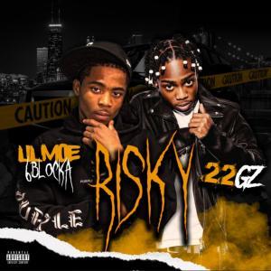 Lil Moe 6Blocka Ft. 22Gz – Risky (Remix)