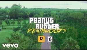 Denimwoods – Peanut Butter (Video)