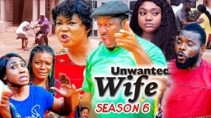 Unwanted wife Season 6