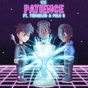 KSI Ft. YUNGBLUD & Polo G – Patience