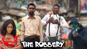 Yawa Skits - The Robbery  (Episode 95) (Comedy Video)