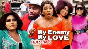 My Enemy My Love Season 5
