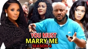 You Must Marry Me Season 4