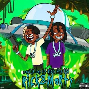 Soulja Boy – Rick N Morty (Remix) Ft. Rich The Kid
