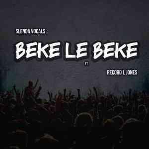 Slenda Vocals – Beke Le Beke