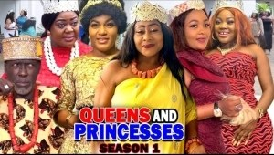 Queens And Princesses (2020 Nollywood Movie)
