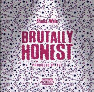 Shatta Wale – Brutally Honest