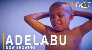 Adelabu (2021 Yoruba Movie)