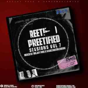 Deejay Pree & Kamzaworldwide – Preetified Sessions Vol. 7 Mix