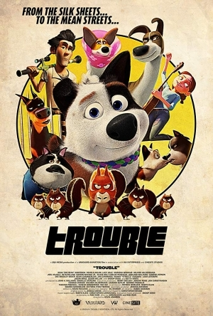 Trouble (2019) [Animation] [Movie]