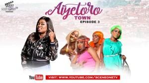 Aiyetoro Town E03 - HOME COMING