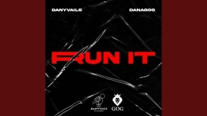 Danagog & Danyvails – Run It (Video)