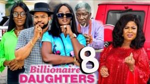 Billionaires Daughter Season 8