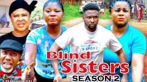 Blind Sisters Season 2