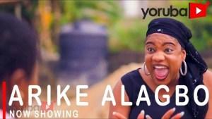 Arike Alagbo (2021 Yoruba Movie)