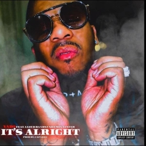 Vado Ft. Lloyd Banks – It's Alright