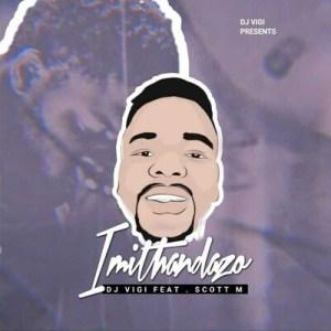 Dj Vigi – Imithandazo House Gqom Mix
