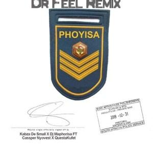 DJ Maphorisa x Kabza de Small x Cassper Nyovest x Qwestakufet – Phoyisa (Dr Feel Remix)