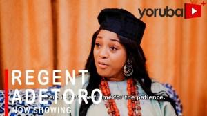 Regent Adetoro (2021 Yoruba Movie)