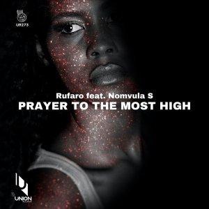 Rufaro – Prayer to the Most High Ft. Nomvula SA