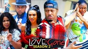 When Love Is Gone Season 2