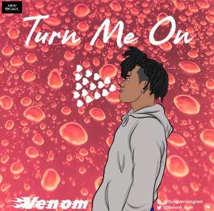 Venom – Turn Me On