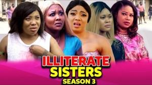 Illiterate Sisters Season 3
