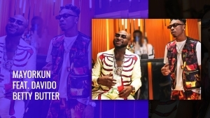 Mayorkun – Betty Butter ft. Davido (Video)