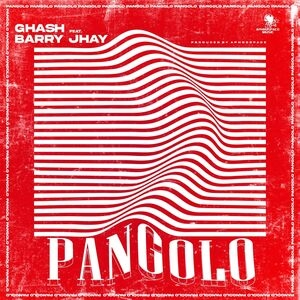 Ghash Ft. Barry Jhay – Pangolo