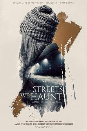 These Streets We Haunt (2021)