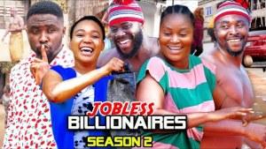 Jobless Billionaire Season 2